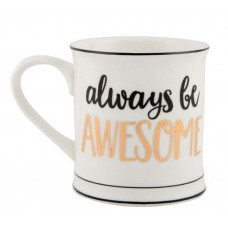 Mugg - Always Be Awesome