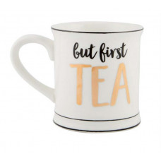 Mugg - But First Tea